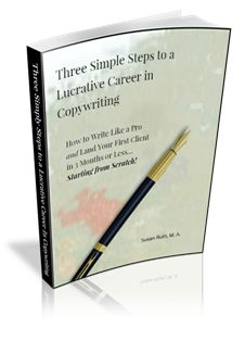 Three Simple Steps to a Lucrative Career in Copywriting