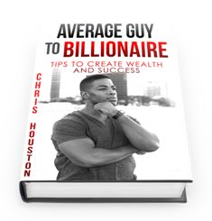 Average Guy To Billionaire