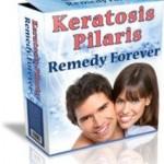 Keratosis Pilaris Remedy Forever review & free pdf download