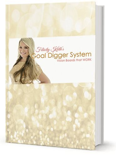 The Goal Digger System by Felicity Keith