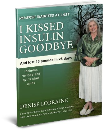 How I Kissed Insulin Goodbye e-cover
