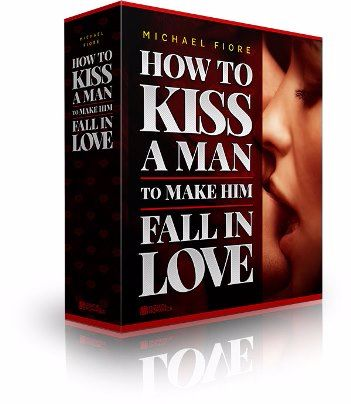 How To Kiss A Man To Make Him Fall In Love book cover