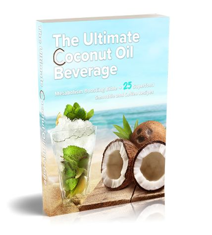 Ultimate Coconut Oil Beverage ebook cover
