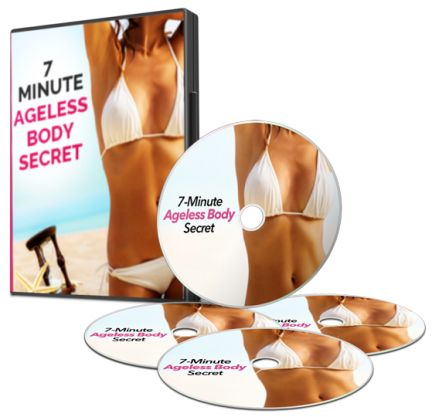 7 Minute Ageless Body Secret