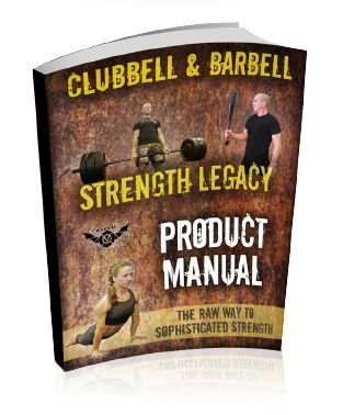Clubbell & Barbell Strength Legacy book cover
