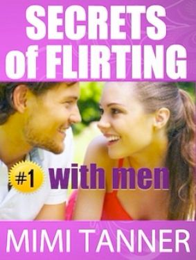 Secrets Of Flirting With Men book cover