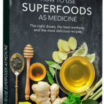 How To Use Superfoods as Medicine book cover